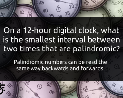 On a 12-hour digital clock, what is the smallest interval between two times that are palindromic?