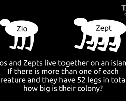 3-legged zios and 7-legged zepts live together on an island. If there is more than one of each creature and they have 52 legs in total, how big is their colony?